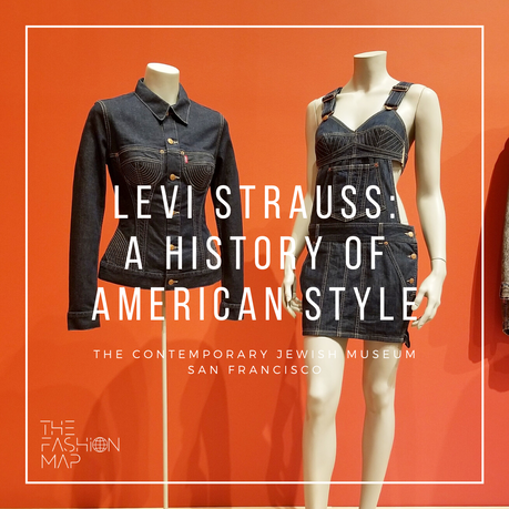 LEVI STRAUSS FASHION EXHIBITION CONTEMPORARY JEWISH MUSEUM