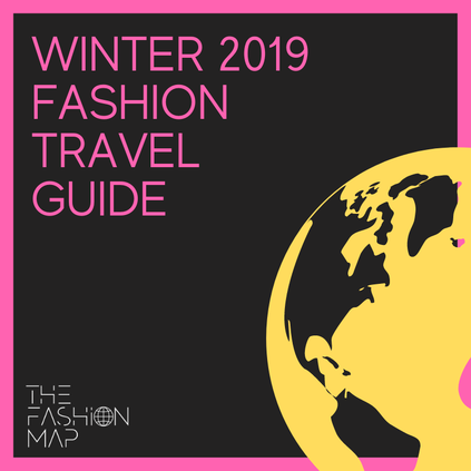 WINTER 2019 FASHION TRAVEL GUIDE